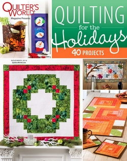 Quilter's World - Special: Quilting for the Holidays - November 2014