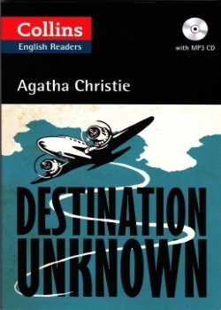 Collins English Readers: Destination Unknown