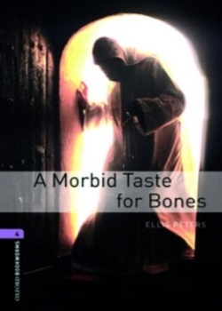 Oxford Bookworms Library: A Morbid Taste for Bones