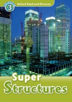 Oxford Read and Discover: Super Structures