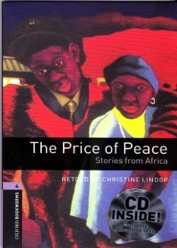 Oxford Bookworms Library: The Price of Peace: Stories from Africa