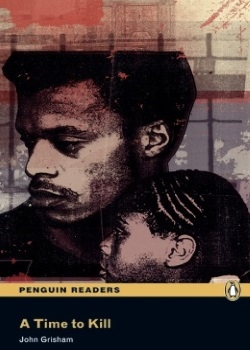 Penguin Readers: A Time to Kill