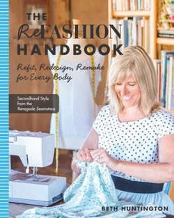 Refashion Handbook: Refit, Redesign, Remake for Every Body