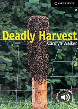 Cambridge English Readers: Deadly Harvest