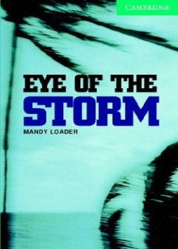 Cambridge English Readers: Eye of the Storm