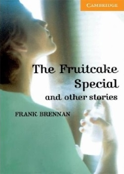 Cambridge English Readers: The Fruitcake Special and Other Stories