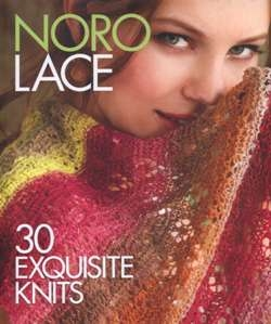 Noro Lace. 30 Exquisite Knits