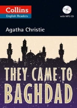 Collins English Readers: They Came to Baghdad