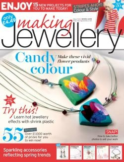 Making Jewellery – Issue 12 March 2010